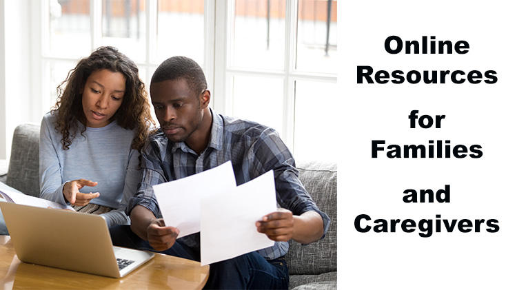 Online Resources for Families and Caregivers