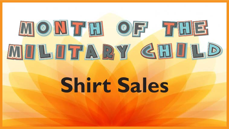 Month of the Military Child (MOMC) T-Shirt Orders