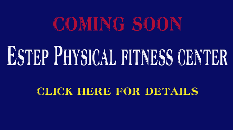 Estep Physical Fitness Center