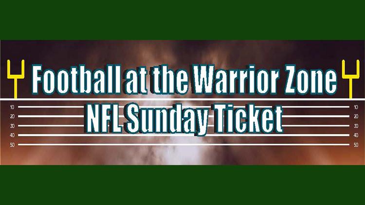 Warrior Zone has the NFL Sunday Ticket
