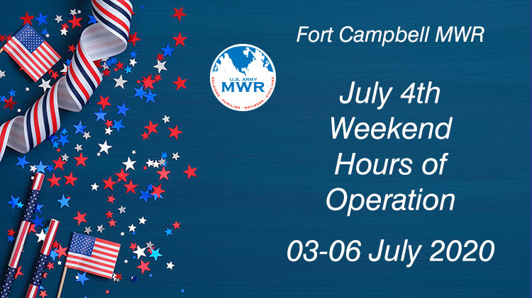 July 4th Weekend - MWR Hours of Operation