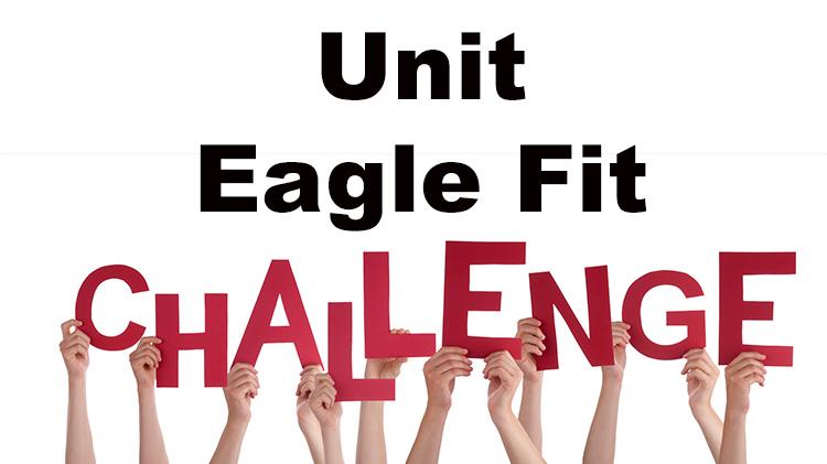 CANCELLED UNTIL FURTHER NOTICE - Unit Eagle Fit Challenge